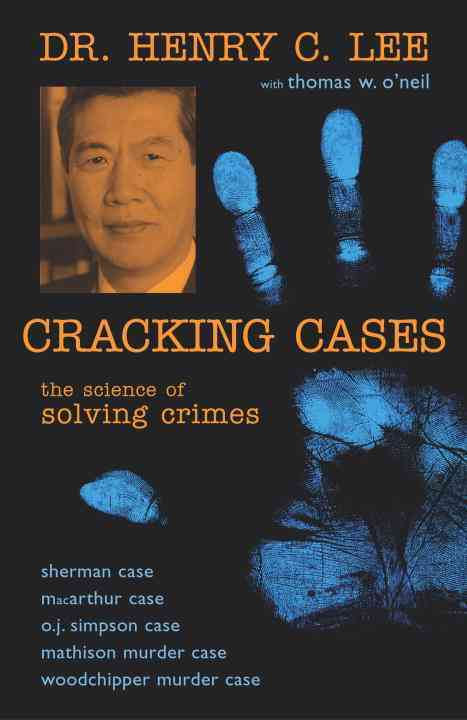 Cracking Cases By Lee, Henry C./ O'Neil, Thomas W.